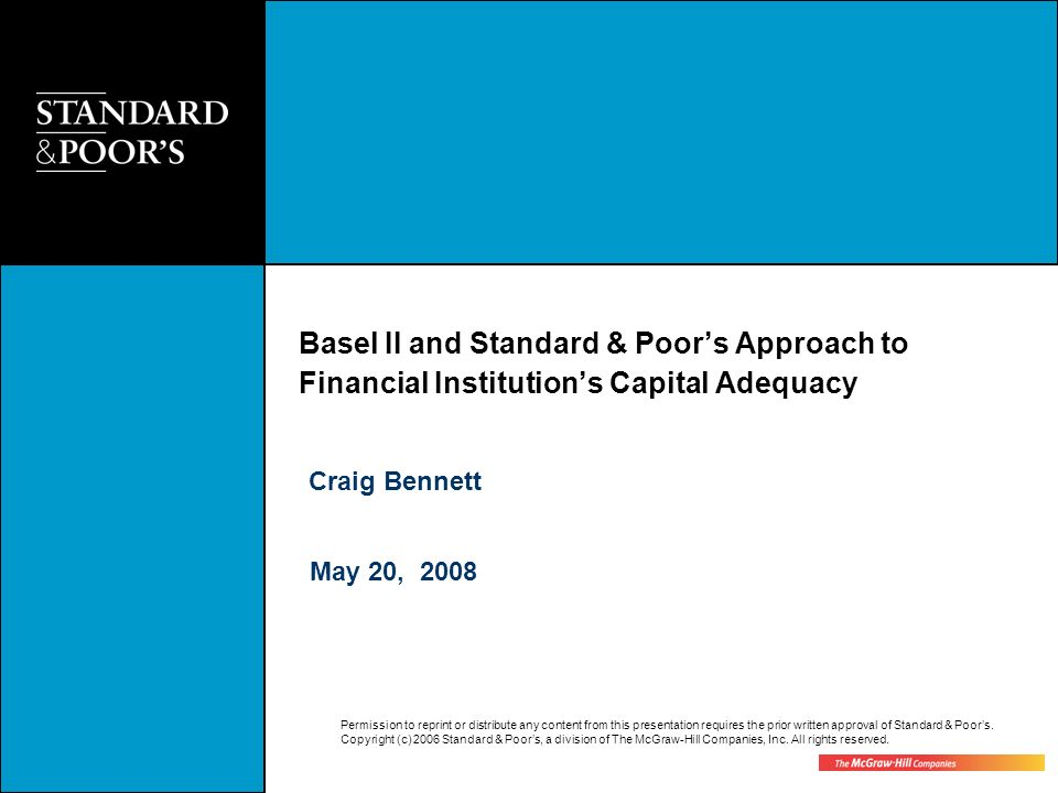 Basel II and Standard & Poor's Approach to Financial Institution's Capital Adequacy