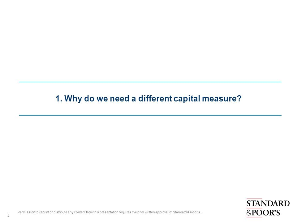 1. Why do we need a different capital measure