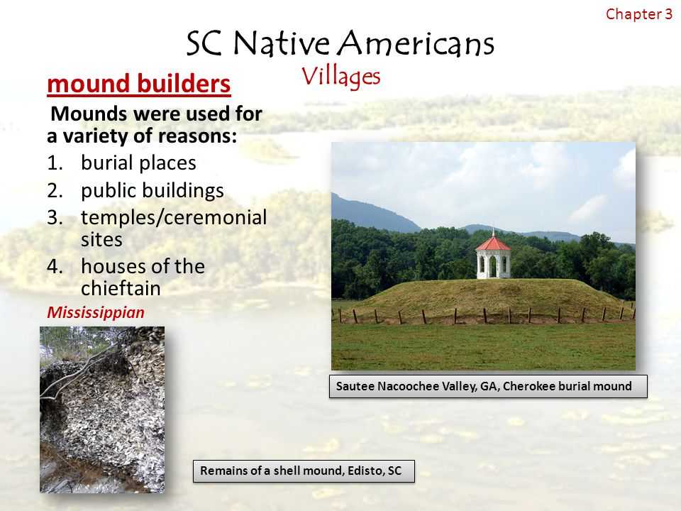 SC Native Americans mound builders Villages burial places