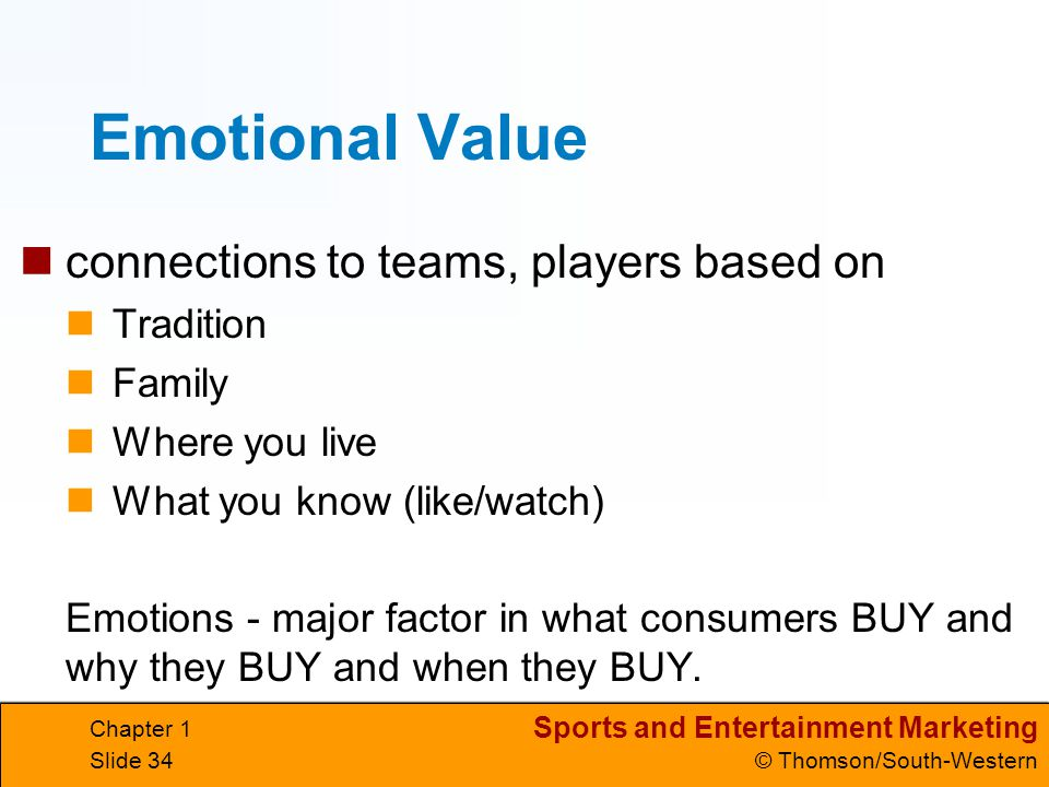 Emotional Value connections to teams, players based on Tradition