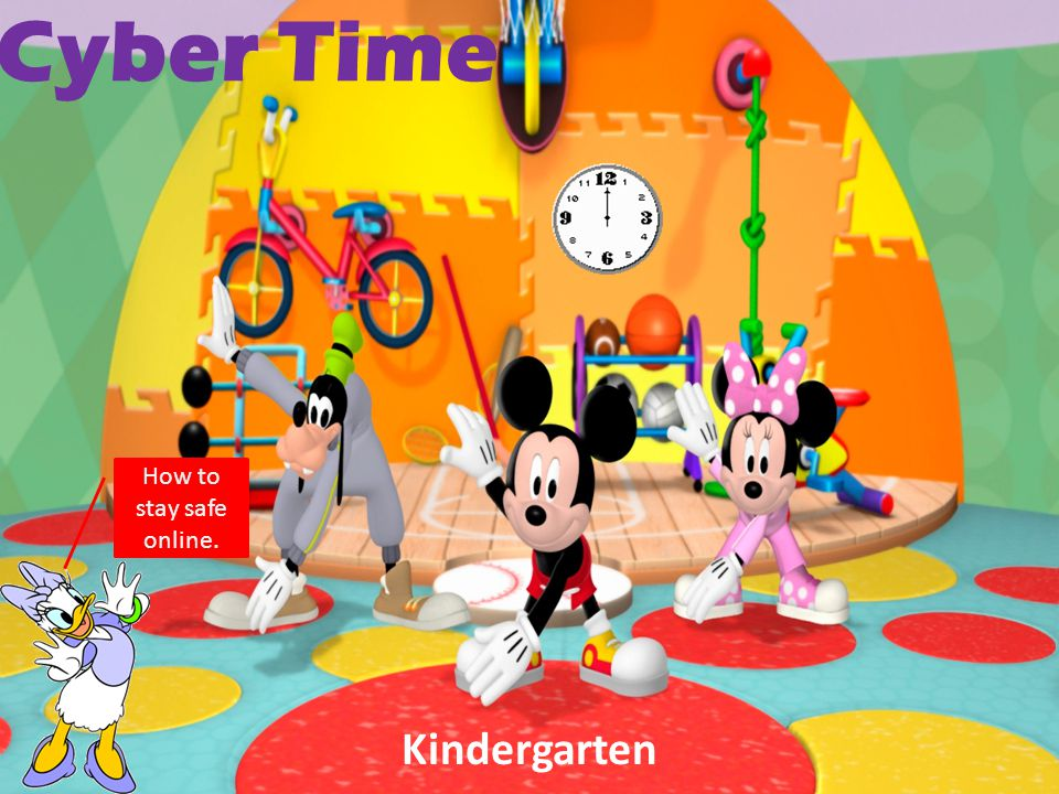 Cyber Time How to stay safe online. Kindergarten