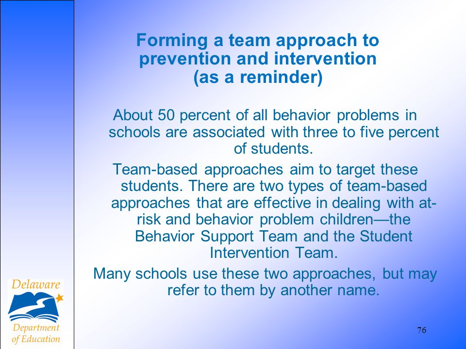 Forming a team approach to prevention and intervention (as a reminder)