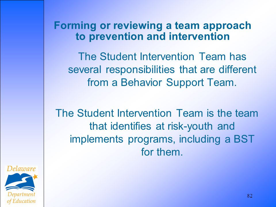 Forming or reviewing a team approach to prevention and intervention