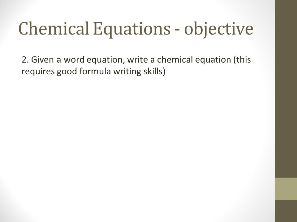 Chemical Equations - objective