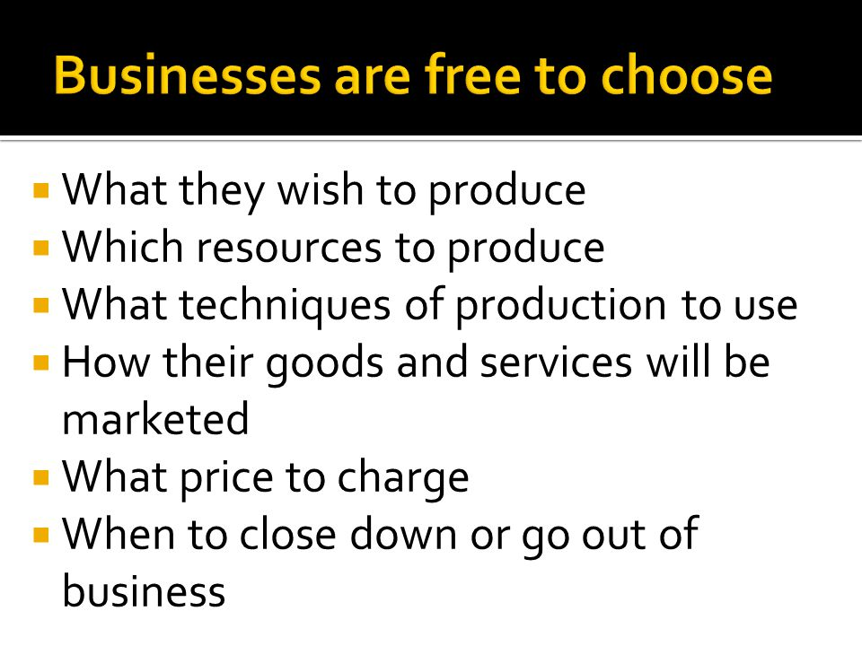 Businesses are free to choose