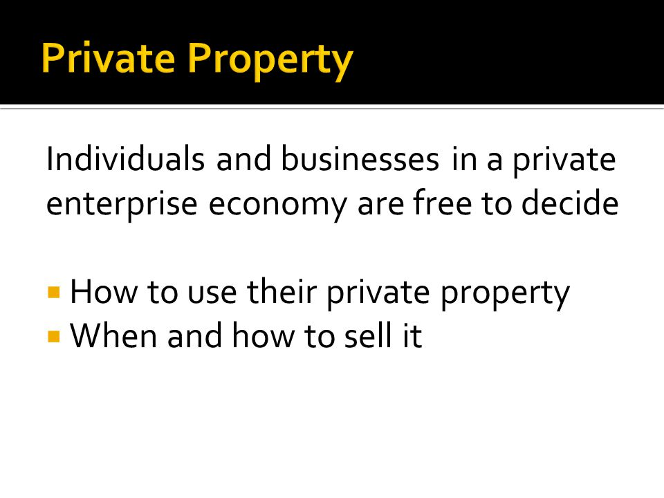 Private Property Individuals and businesses in a private