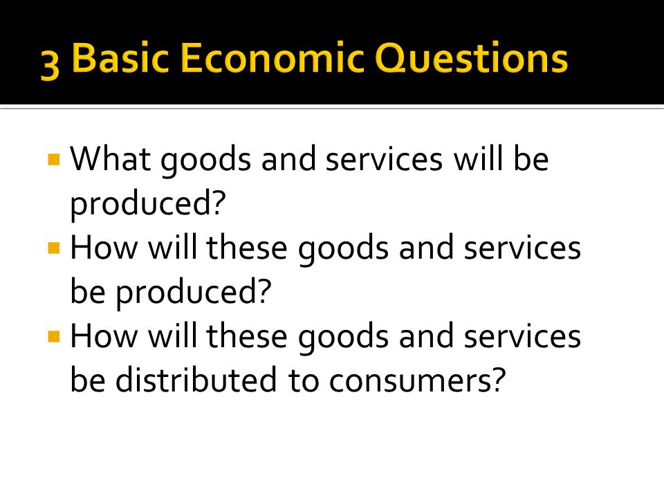 3 Basic Economic Questions
