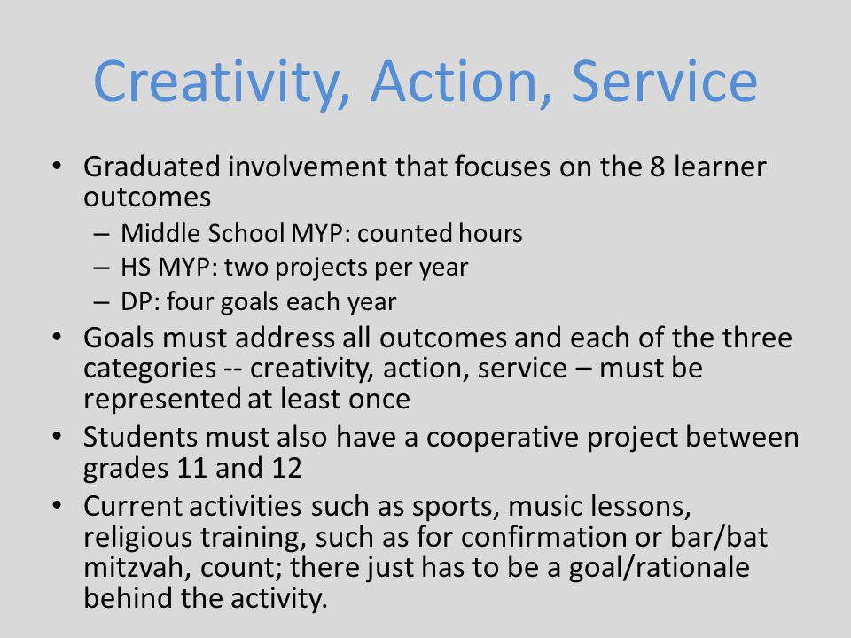 Creativity, Action, Service