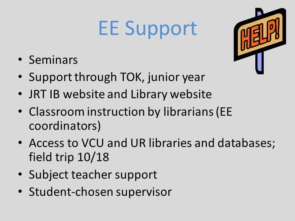 EE Support Seminars Support through TOK, junior year