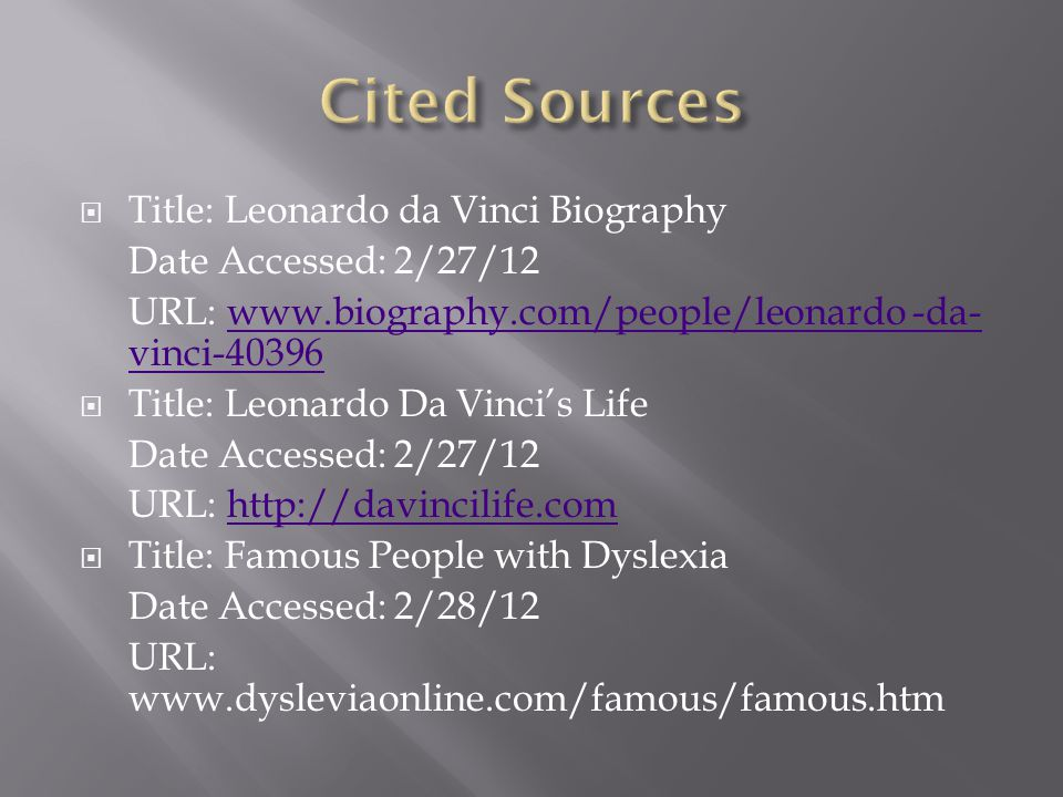 Cited Sources Title: Leonardo da Vinci Biography