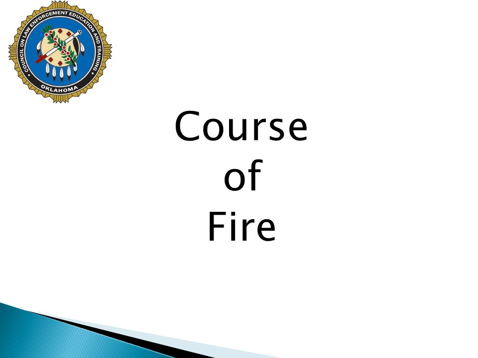 Course of Fire