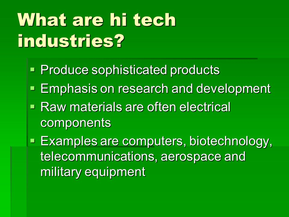 What are hi tech industries