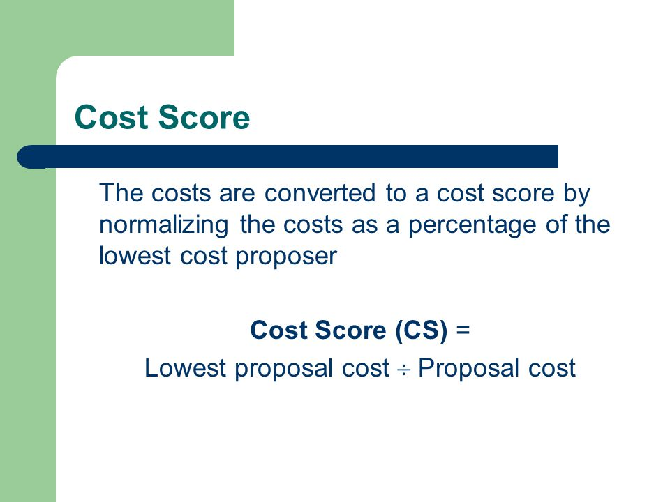 Lowest proposal cost  Proposal cost