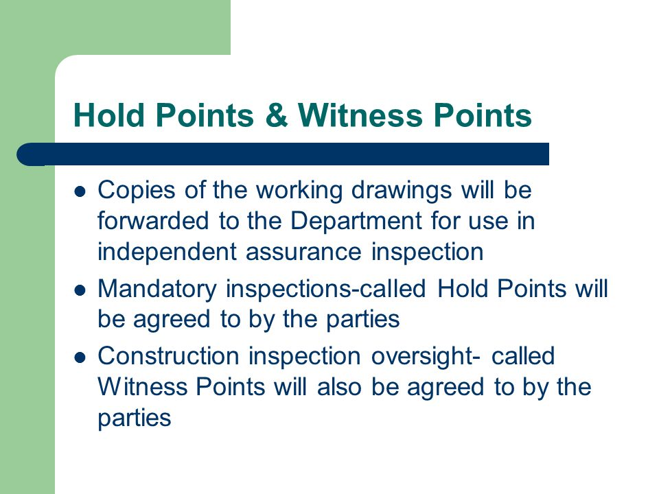 Hold Points & Witness Points