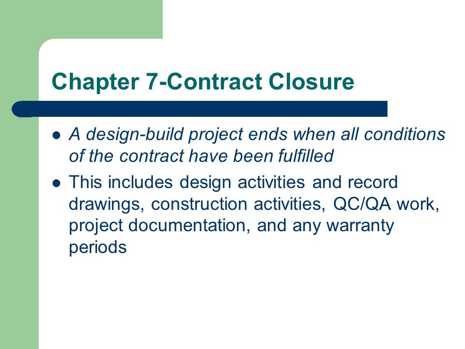 Chapter 7-Contract Closure