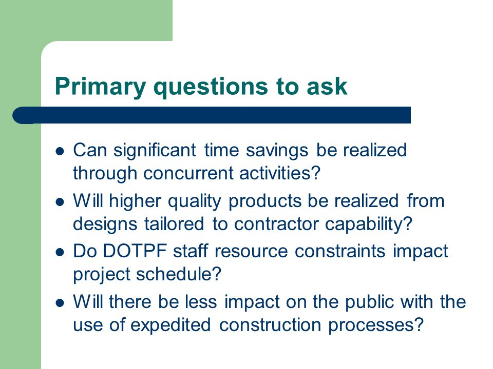 Primary questions to ask