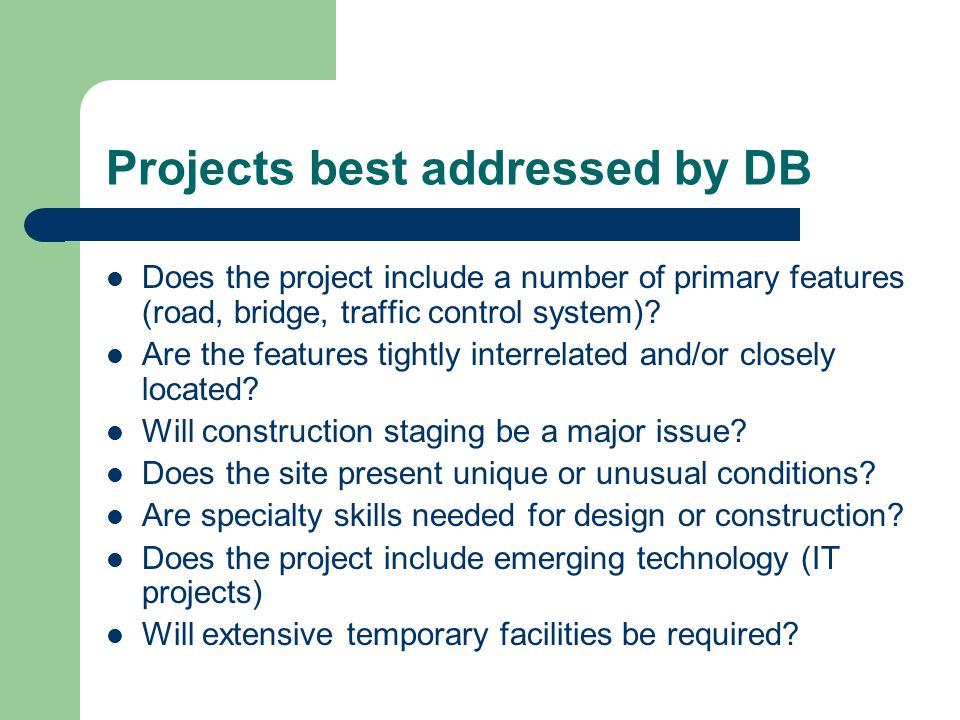Projects best addressed by DB