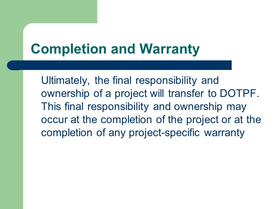 Completion and Warranty