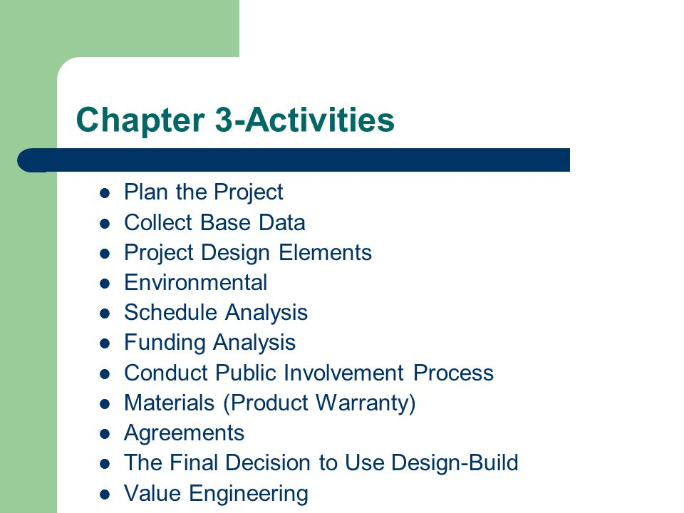 Chapter 3-Activities Plan the Project Collect Base Data