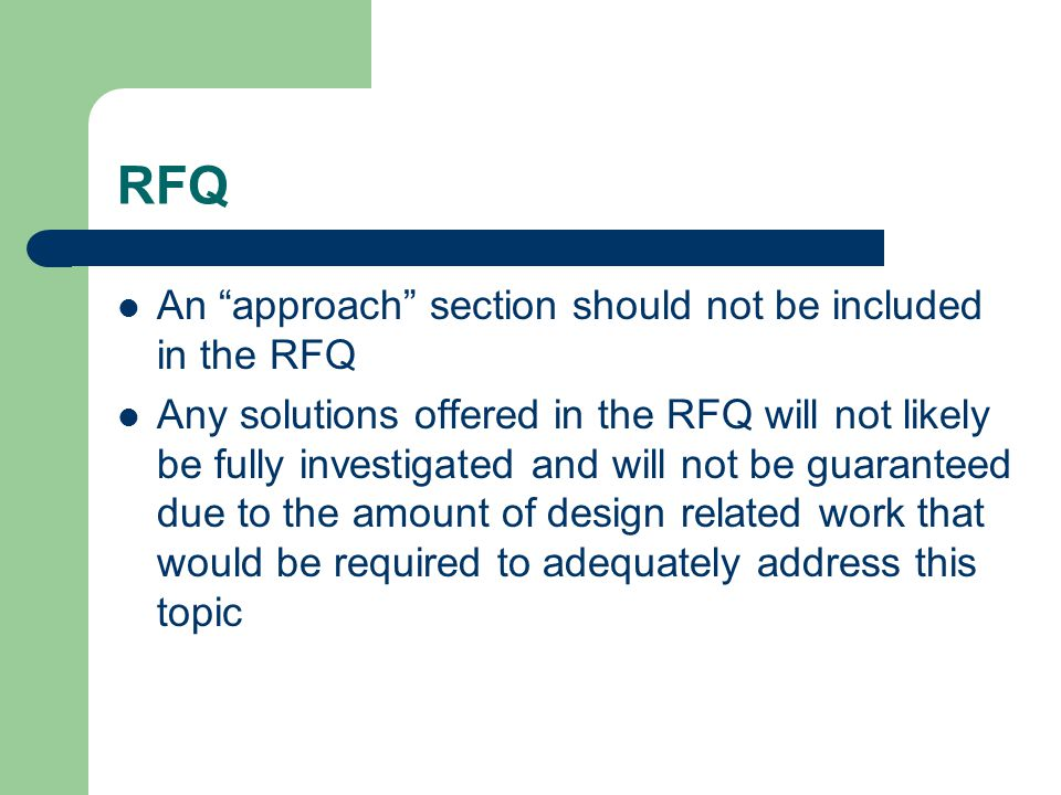 RFQ An approach section should not be included in the RFQ