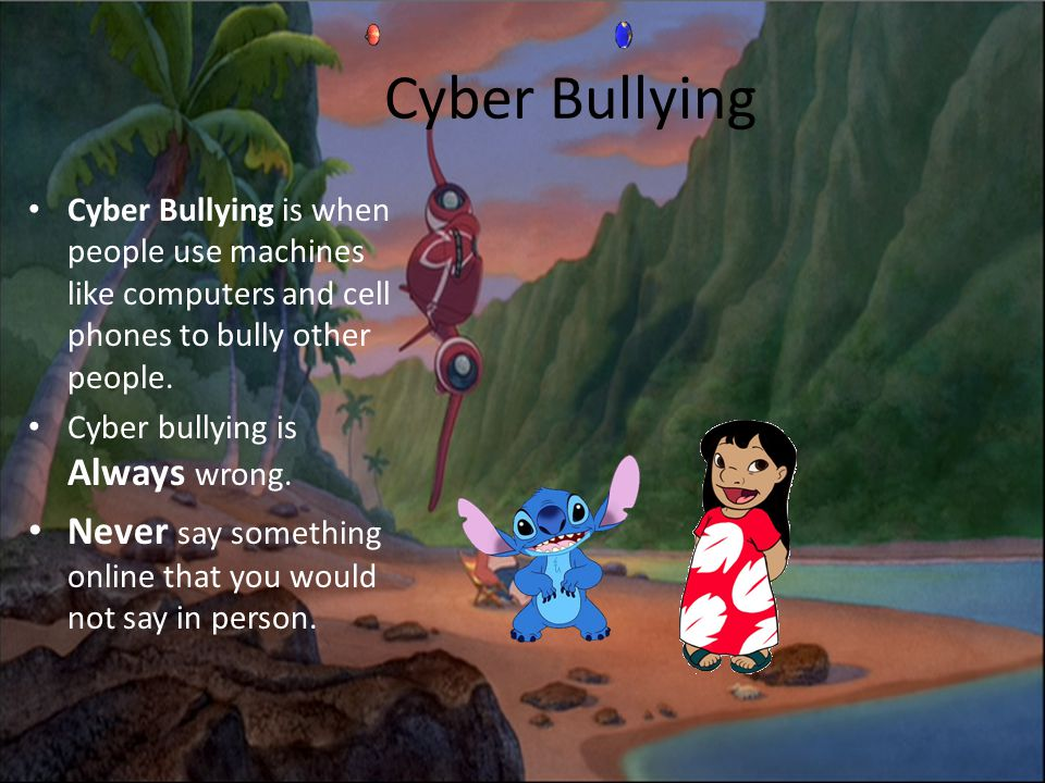 Cyber Bullying Cyber Bullying is when people use machines like computers and cell phones to bully other people.