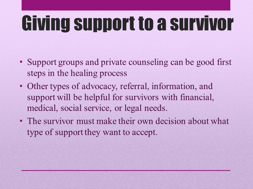Giving support to a survivor