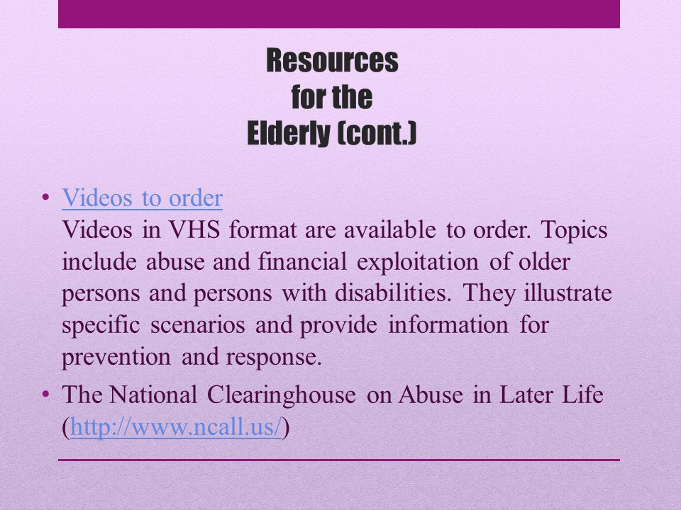 Resources for the Elderly (cont.)
