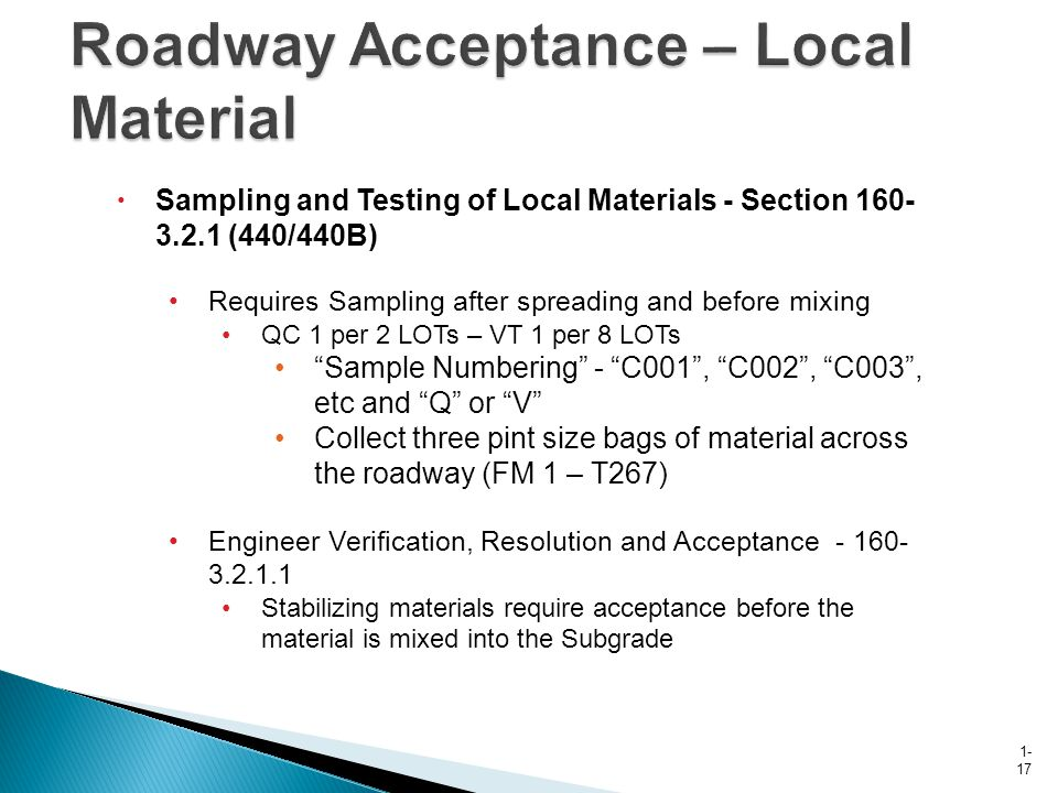 Roadway Acceptance – Local Material