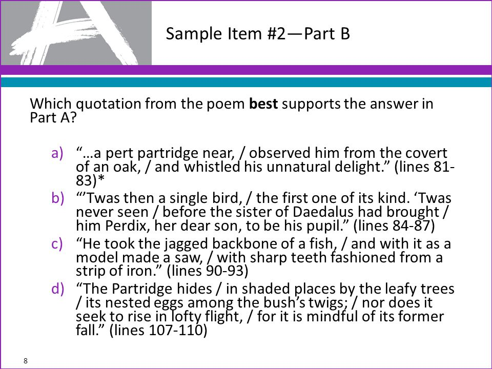 Sample Item #2—Part B Which quotation from the poem best supports the answer in Part A