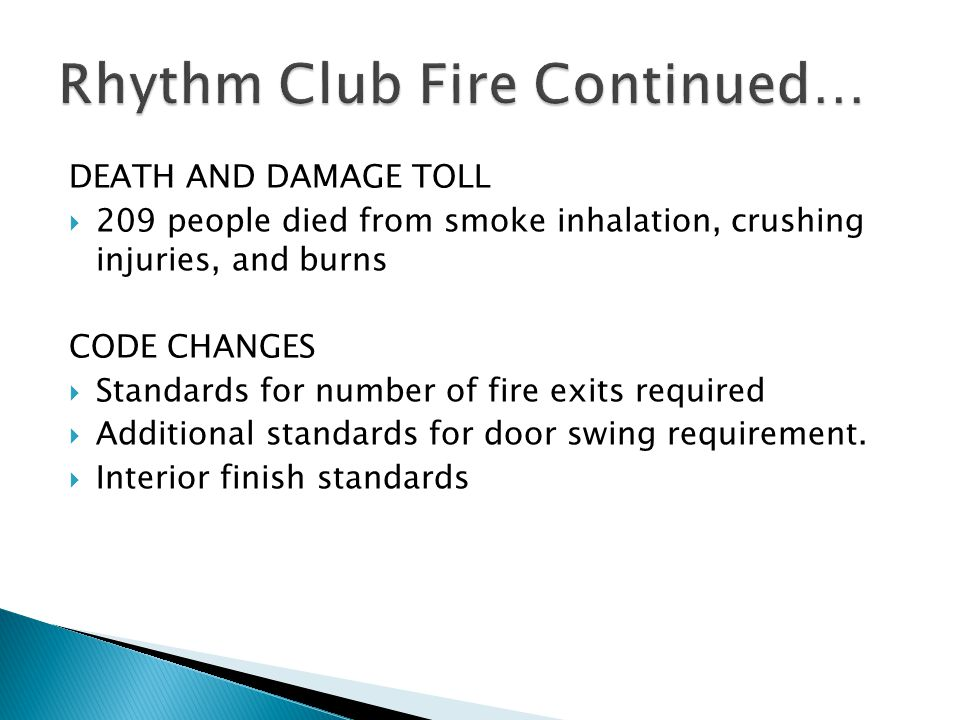 Rhythm Club Fire Continued…