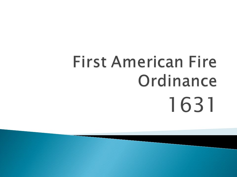 First American Fire Ordinance