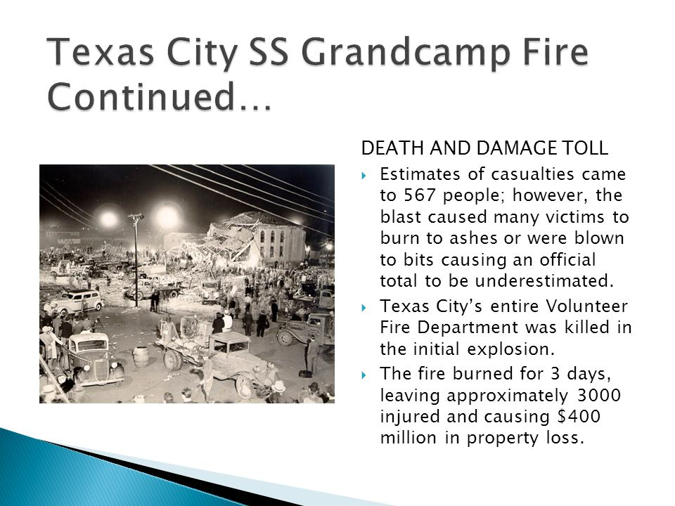 Texas City SS Grandcamp Fire Continued…