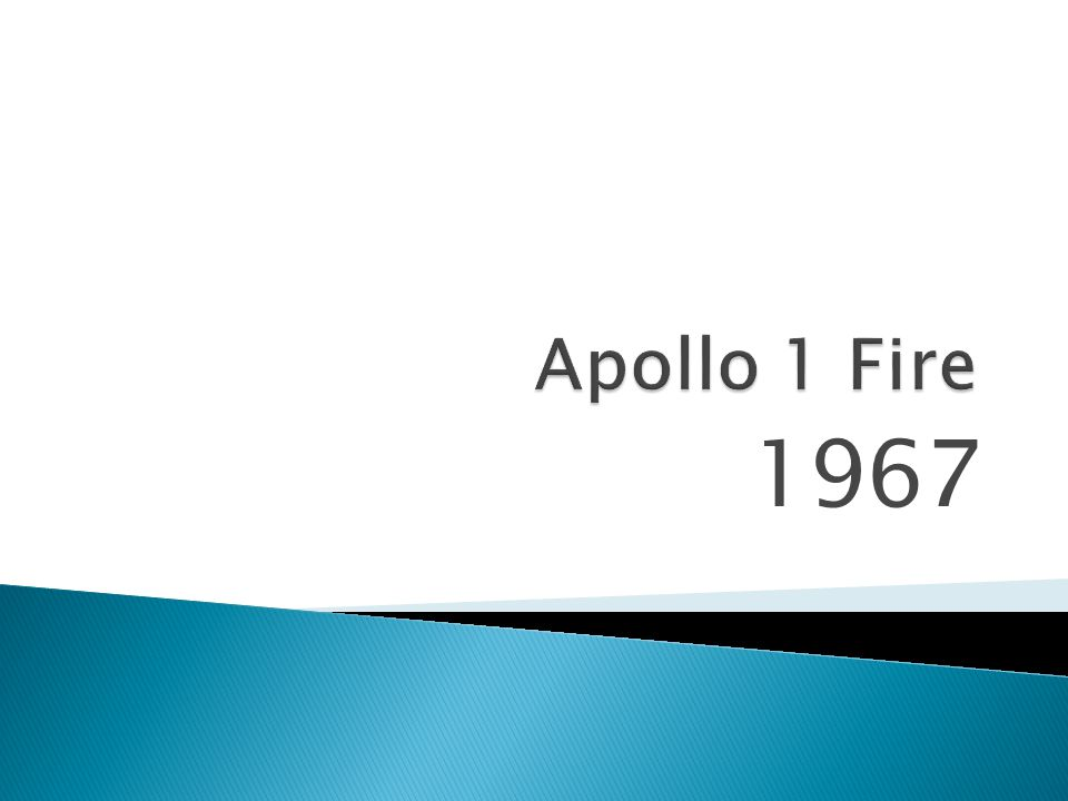 Apollo 1 Fire 1967
