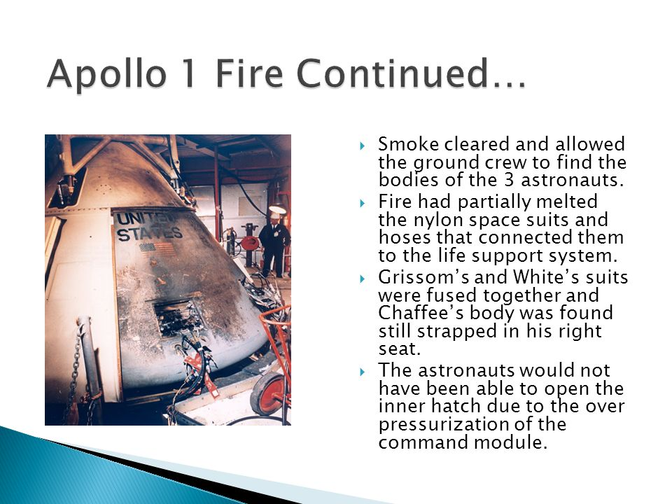 Apollo 1 Fire Continued…