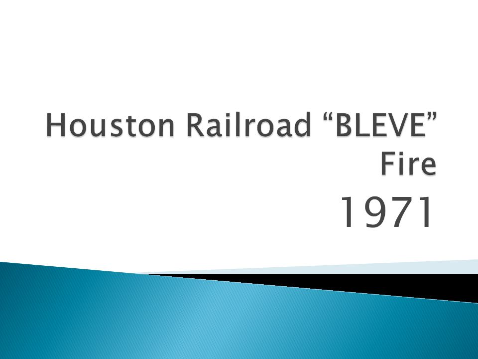 Houston Railroad BLEVE Fire