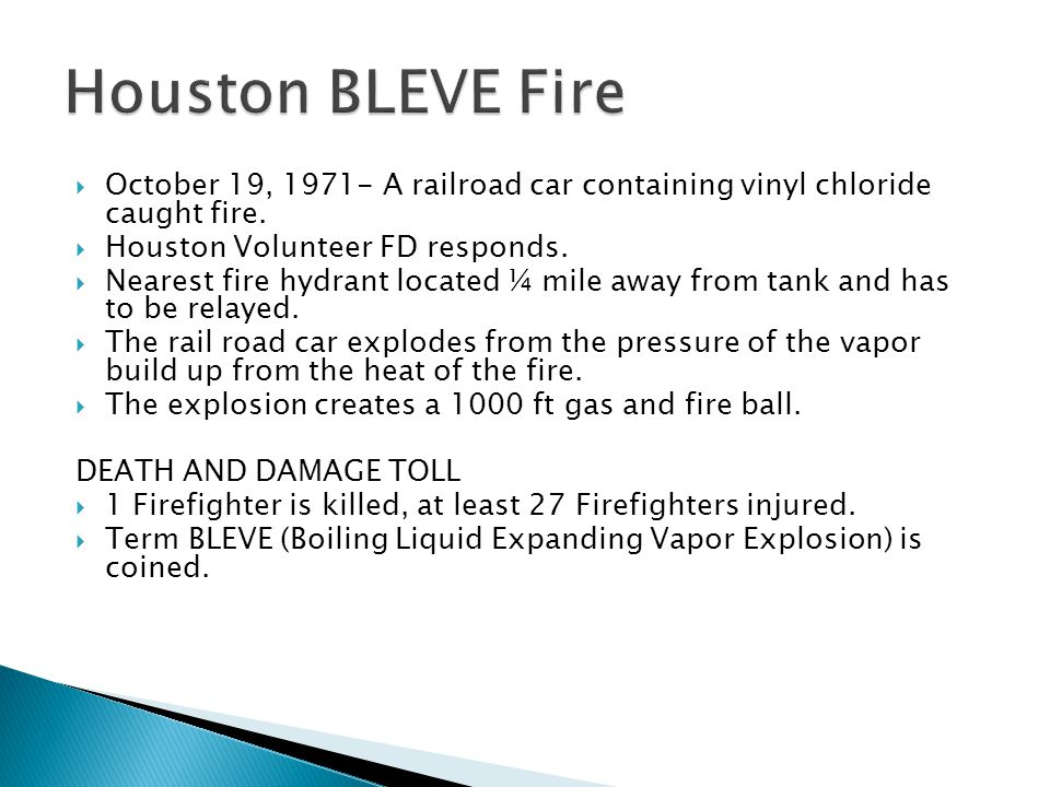 Houston BLEVE Fire October 19, 1971- A railroad car containing vinyl chloride caught fire. Houston Volunteer FD responds.