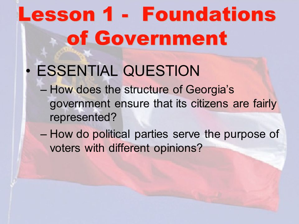 Lesson 1 - Foundations of Government