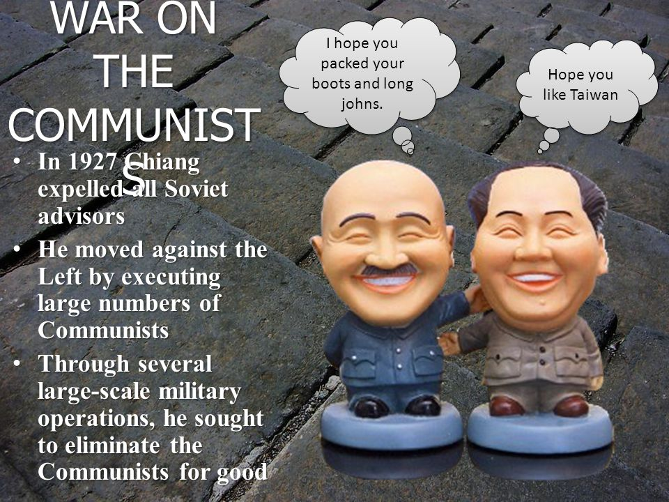 CHIANG'S WAR ON THE COMMUNISTS