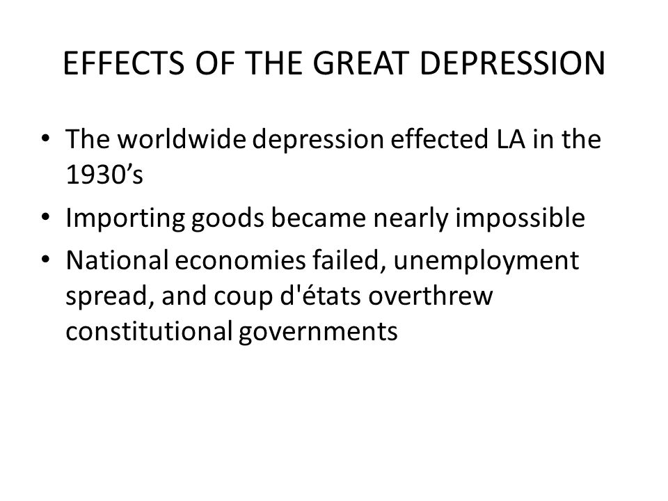 EFFECTS OF THE GREAT DEPRESSION