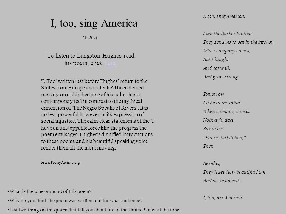To listen to Langston Hughes read his poem, click here.