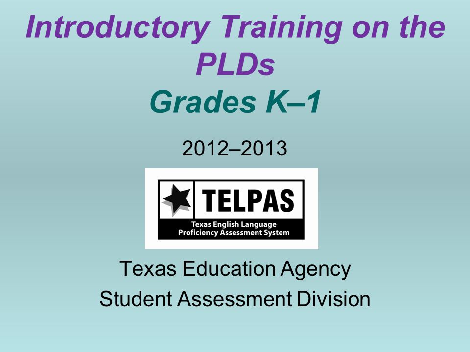 Introductory Training on the PLDs Grades K–1