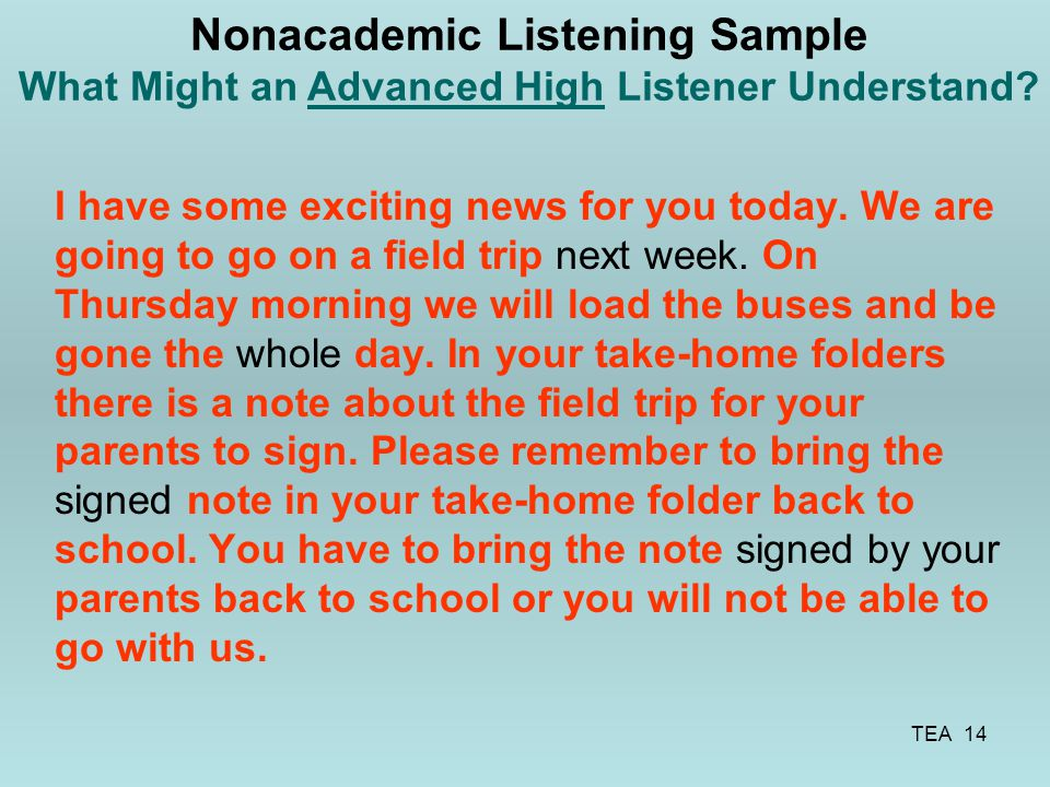 Nonacademic Listening Sample What Might an Advanced High Listener Understand
