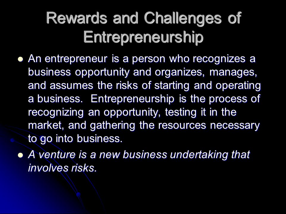 Rewards and Challenges of Entrepreneurship