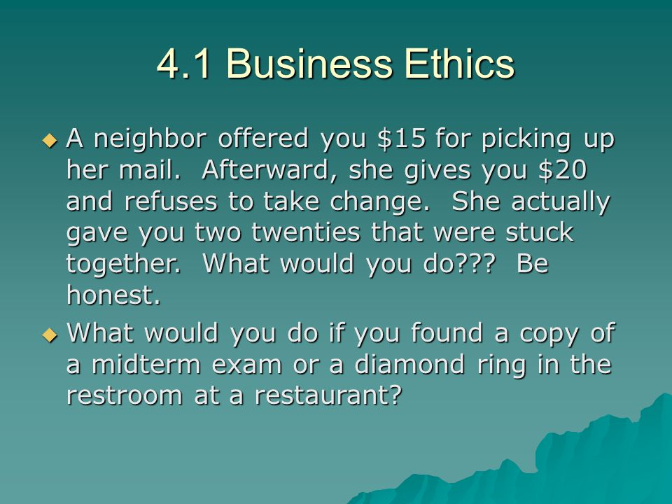 4.1 Business Ethics