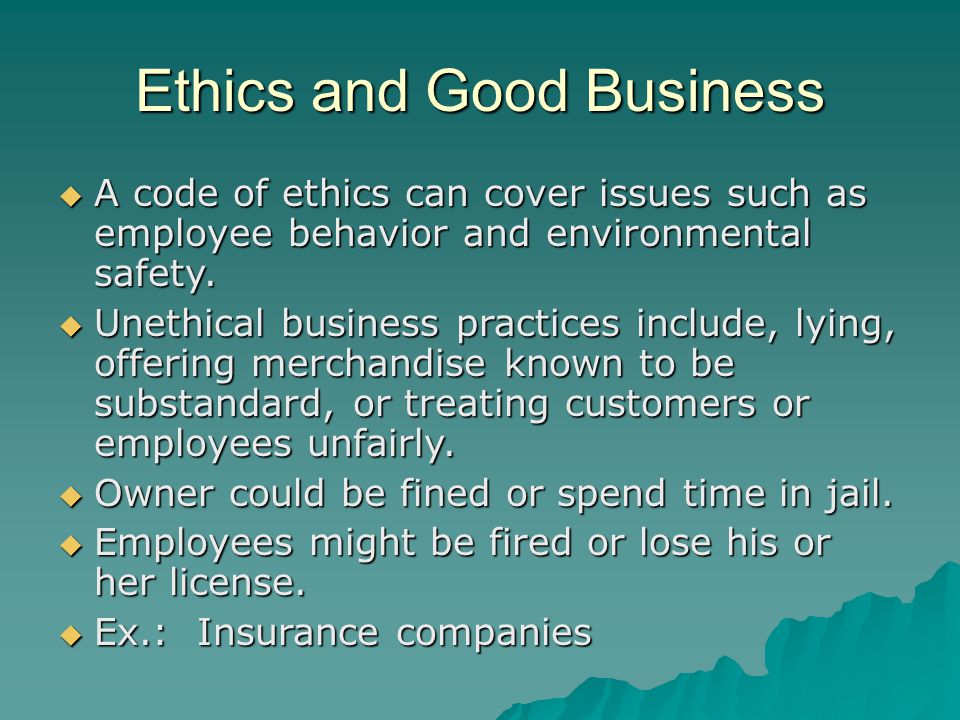 Ethics and Good Business