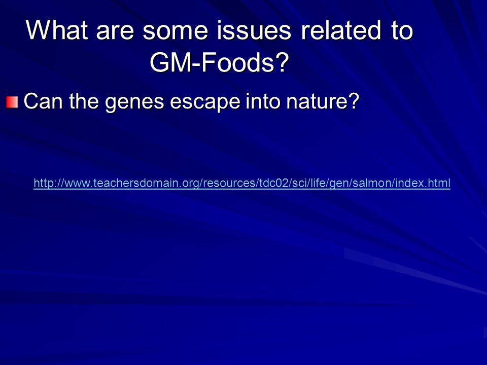What are some issues related to GM-Foods
