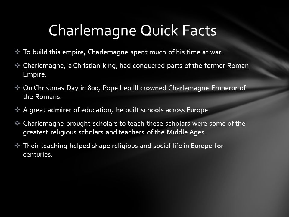 Charlemagne Quick Facts