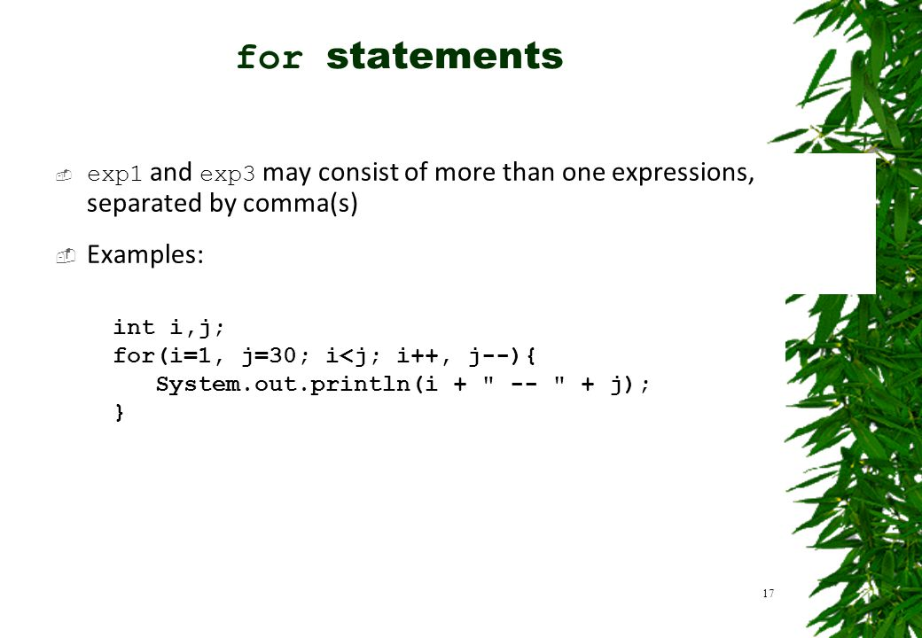 for statements Examples: