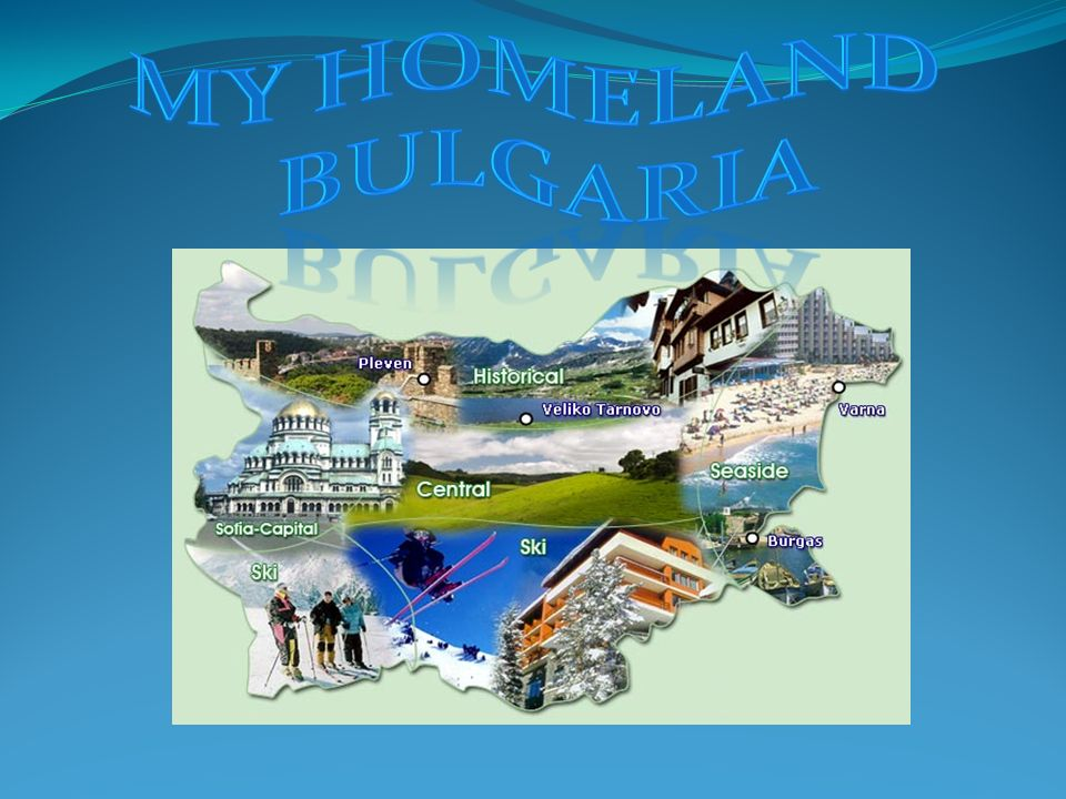 My homeland Bulgaria