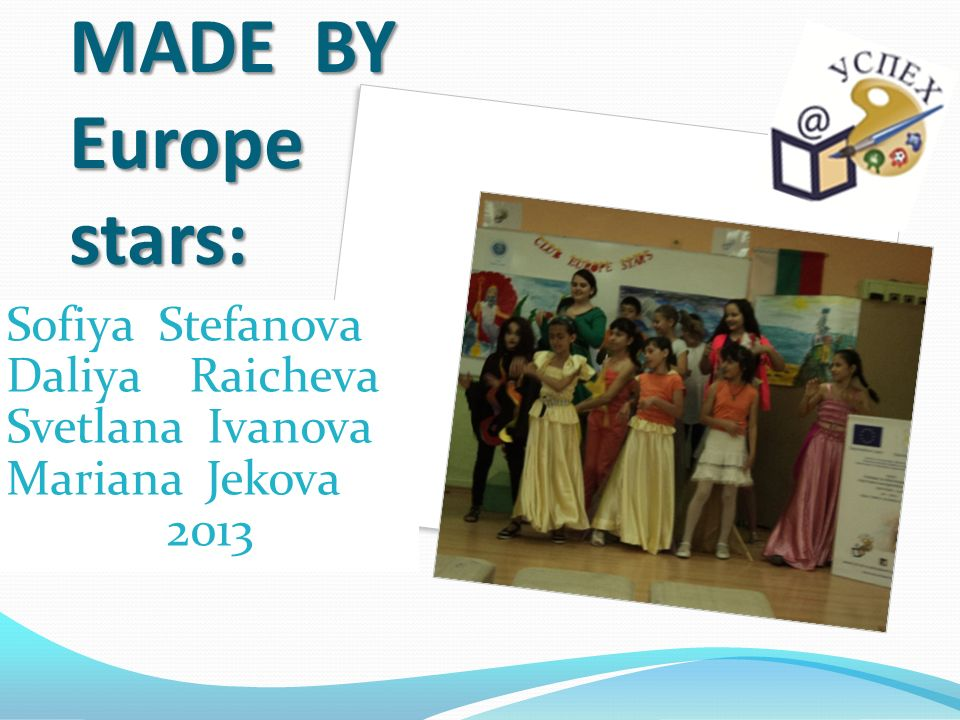 MADE BY Europe stars: Sofiya Stefanova Daliya Raicheva